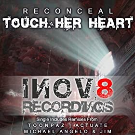 Reconceal - Touch Her Heart