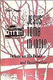 Jesus' Tomb in India, Paul C. Pappas, 0895819465