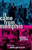It Came from Memphis, Robert Gordon, 0571198813