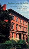 Architecture in Salem, Bryant F. Tolles, 158465385X