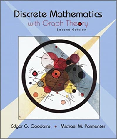Discrete mathematics with graph theory (3rd edition).