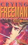 Shades of Death: Crying Freeman