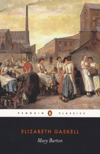 Mary Barton: A Tale of Manchester Life by Elizabeth Cleghorn Gaskell, Macdonald Daly [31 October 1996]
