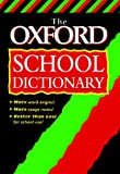 img - for The Oxford School Dictionary book / textbook / text book