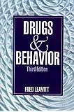 LEAVITT: DRUGS AND BEHAVIOR (3RD ED) (PAPER)