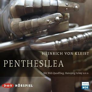 Penthesilea Hörspiel