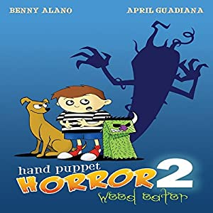 Hand Puppet Horror 2: Weed Eater Audiobook