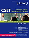 Kaplan CSET: California Subject Examinations for Teachers (Kaplan Cset: The California Subject Examination for Teachers)