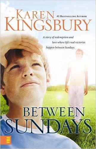 Between sundays karen kingsbury 9780310257721 amazon books fandeluxe Gallery