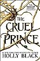 The Cruel Prince (The Fol<br>