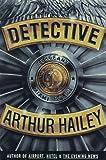 Detective, Arthur Hailey, 0517700255