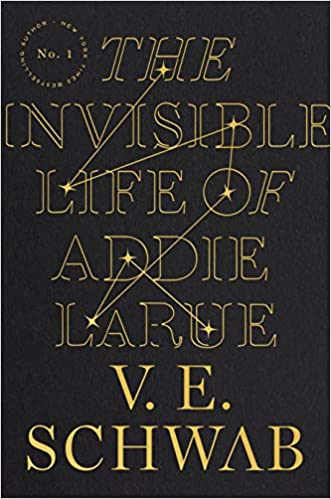 The Invisible Life of Addie LaRue: Schwab, V. E.: 9780765387561:  Amazon.com: Books