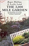 The 3,000 Mile Garden: An Exchange of Letters Between Two Eccentric Gourmet Gardeners by Leslie Land front cover