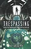 Trespassing, Pat Griffith, 0615842437