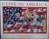 I Live in America, Elizabeth Nelson, 0971407819