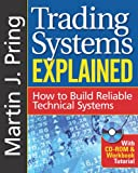 Trading Systems Explained, Martin J. Pring, 1592803350
