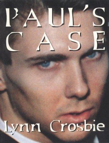 Paul's Case: The Kingston Letters by Insomniac Press