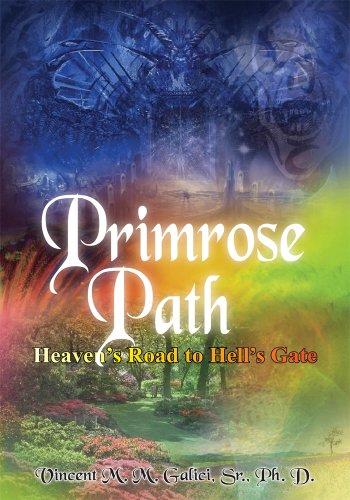 Primrose Path: Heaven's Road to Hell's (Primrose Gate)