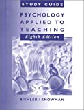 Psychology Applied to Teaching, Biehler, Robert F. and Snowman, Jack, 0395838177
