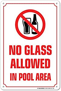 No Glass Allowed In Pool Area Warning Sign Swimming Pool Safety Pool Rules