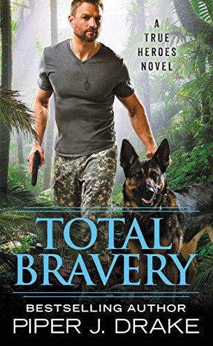 (Total Bravery (True Heroes Book 4))
