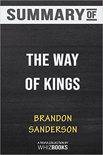 Summary Of The Way Of Kings Trivia Quiz For Fans Whizbooks