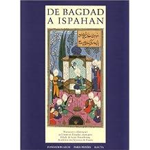 DE BAGDAD À ISPAHAN