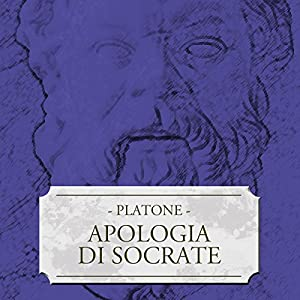 Apologia di Socrate Audiobook