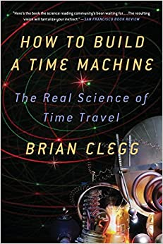 How To Build A Time Machine: The Real Science Of Time Travel Downloads Torrent