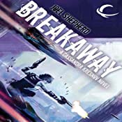 Breakaway: Cassandra Kresnov, Book 2 | Joel Shepherd