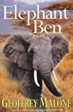 Elephant Ben, Geoffrey Malone, 0340860596