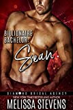Billionaire Bachelor: Sean (Diamond Bridal Agency Book 7)