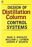 img - for Design of Distillation Column Control Systems by P. Buckley (1985-12-15) book / textbook / text book