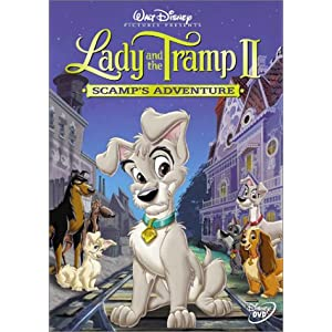 Lady & The Tramp II: Scamp