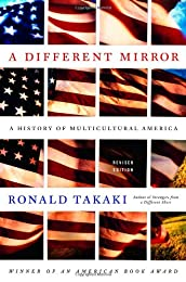 A Different Mirror: A History of Multicultural America (A Back Bay Book)