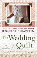 The Wedding Quilt: An Elm Creek Quilts Novel Front Cover