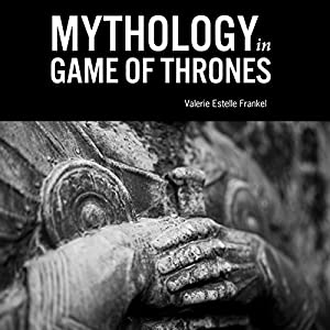 Mythology in Game of Thrones Hörbuch