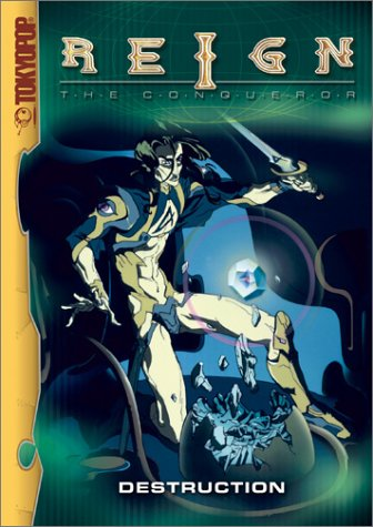 Reign The Conqueror, Vol. 4: Destruction