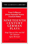 Nineteenth Century German Plays (German Library), Schwartz, Franz Grillparzer, Friedrich Hebbel, Johann N. Nestroy, 0826403328