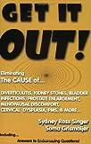 Get It Out!, Sydney Ross Singer, Soma Grismaijer, 1930858027