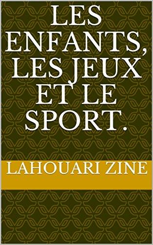 les-enfants-les-jeux-et-le-sport-roman-de-societe-1-french-edition