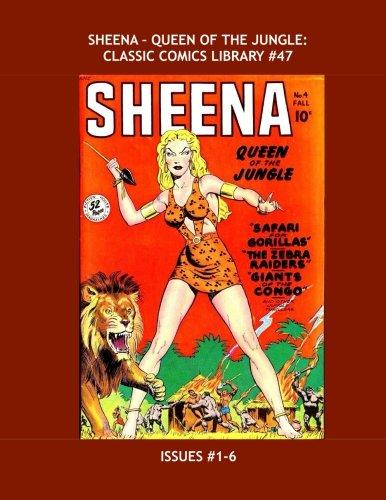 Sheena: Queen Of The Jungle - Classic Comics Library #47: The Jungle Queen