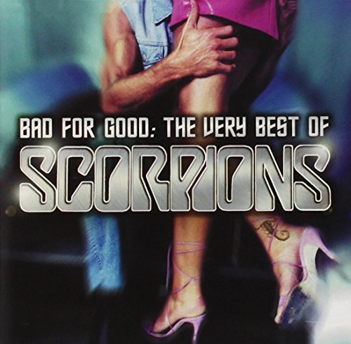 CD : Scorpions - Bad For Good: The Very Best Of Scorpions