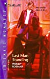 img - for Last Man Standing (Silhouette Intimate Moments No. 1227) book / textbook / text book