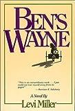Ben's Wayne, Levi Miller, 0934672776