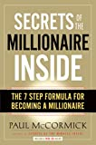 Secrets of the Millionaire Inside, Paul McCormick, 0979433843