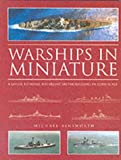 Warships in Miniature, Michael Ainsworth, 0851777996