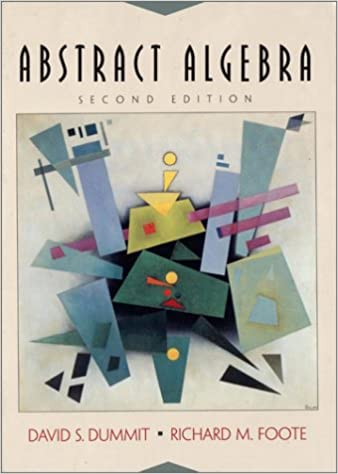 Abstract Algebra 2nd Edition David S Dummit Richard M