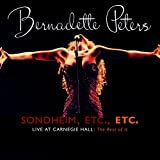 Sondheim Etc. Etc.: Bernadette Peters Live at Carnegie Hall (The Rest of It)