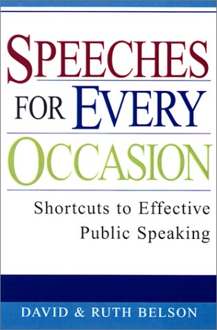 Speeches For Every Occasion: Shortcuts to Effective Public Speaking